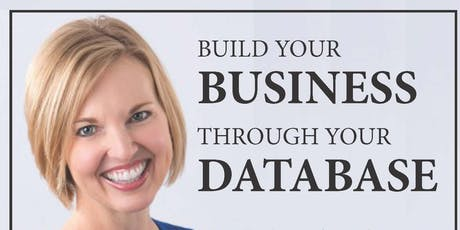 Building Your Business Through Your Database tickets