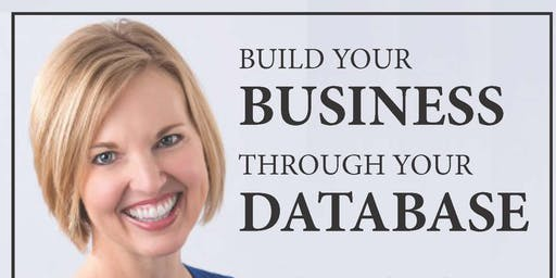 Building Your Business Through Your Database