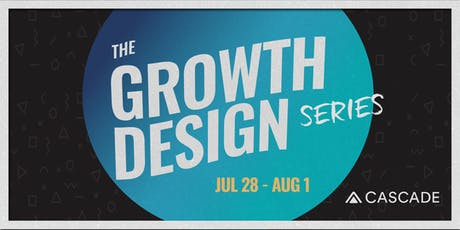 The Growth Design Series tickets