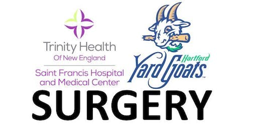 Saint Francis Surgery & Hartford YardGoats