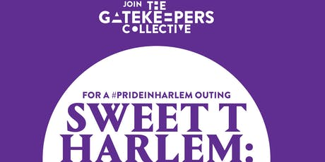 SWEET T Harlem: Happy Hour Just Got A Little Sweeter by Rodney Chester tickets