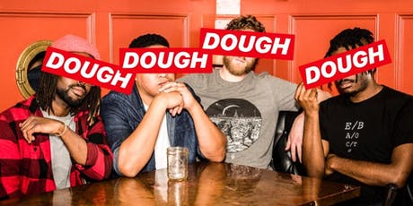 DOUGH: A Comedy Show tickets