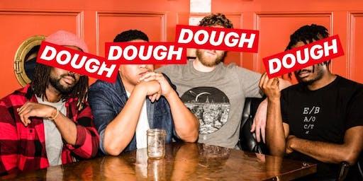 DOUGH: A Comedy Show