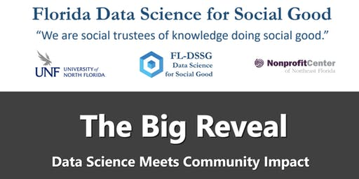 2019 Florida Data Science for Social Good - The Big Reveal