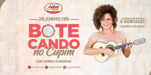 Botecando no Cupim com Samba d'Aninha!