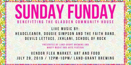 Sunday Funday benefiting the Gladden Community House