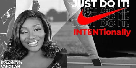 E.D.G.E. Just Do It...  INTENTionally tickets