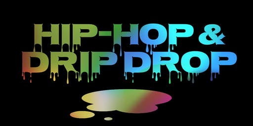 Hip-Hop & Drip Drop Cardio Class