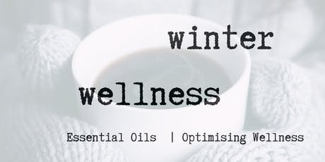 Winter Wellness - Optimise your wellness over these winter months tickets