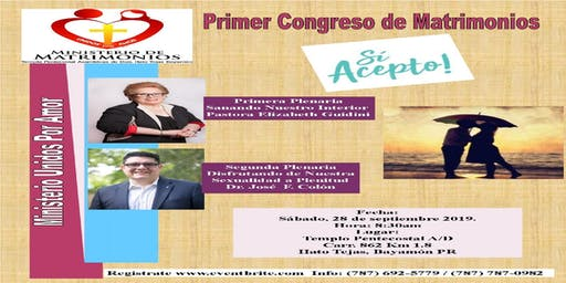 Primer Congreso de Matrimonios ¡Si Acepto!