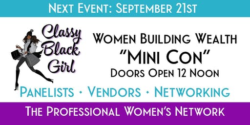 "Classy Black Girls Ultimate Networking Event ""Mini Con"""