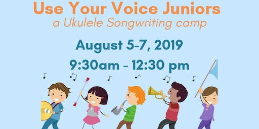 SOUND IMPACT Use Your Voice Juniors: a Ukulele Songwriting Summer Camp