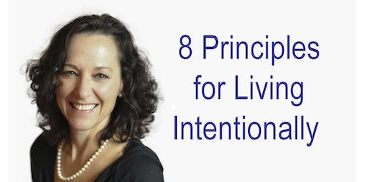 8 Principles For Living Intentionally