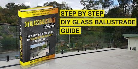 DIY Glass Balustrade Installation Tutorial tickets