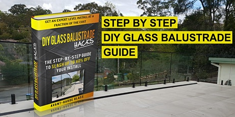 DIY Glass Balustrade Installation Tutorial tickets