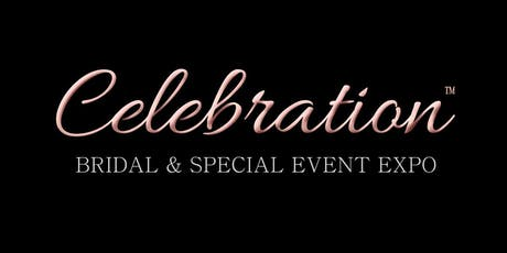 """LYB presents """"CELEBRATION 2019"""" Bridal & Special Event Expo tickets"""