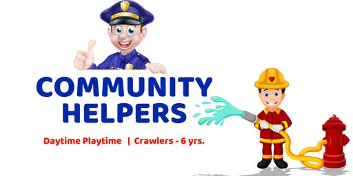 Community Helpers | Daytime Playtime | Crawlers - 6 yrs.