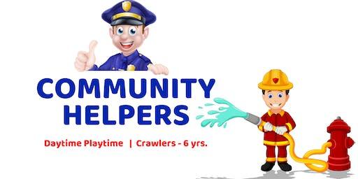 Community Helpers   Daytime Playtime   Crawlers - 6 yrs.