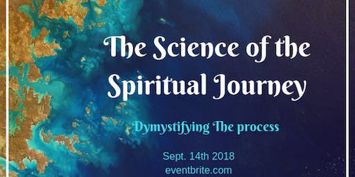 The Science of the Spiritual Journey