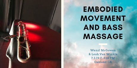Embodied Movement and Bass Massage tickets