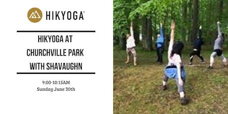 Hikyoga at Churchville Park with Shavaughn tickets