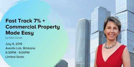 Fast Track 7%+ Commercial Property Made Easy