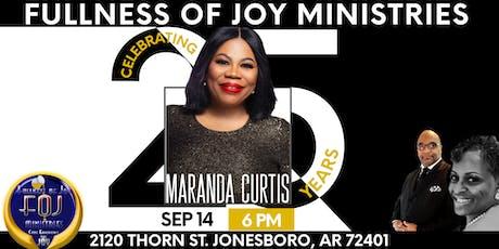 Fullness of Joy Ministries 25th Anniversary feat. Maranda Curtis tickets