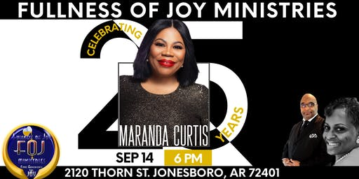 Fullness of Joy Ministries 25th Anniversary feat. Maranda Curtis