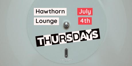 Hawthorn Thursdays (4th Of July) tickets