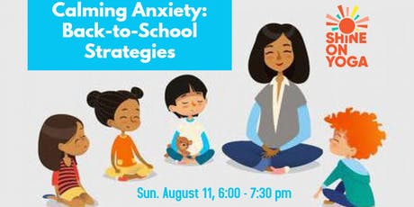 Calming Anxiety: Back-to-School Strategies tickets