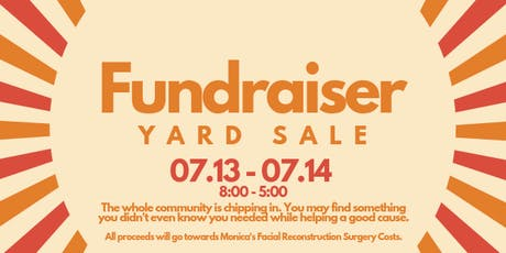 Yard Sale Fundraiser for Monica's Facial Reconstruction Surgery tickets