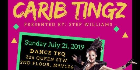 Carib Tingz - Dance Workshop with Stef Williams (Reggaeton & Carib Fusion Classes) tickets
