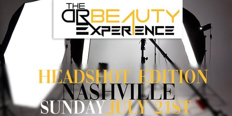 Dr. Beauty Experience: The HeadShot Edition tickets