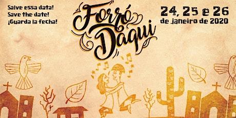 FORRÓ DAQUI 2020 ingressos