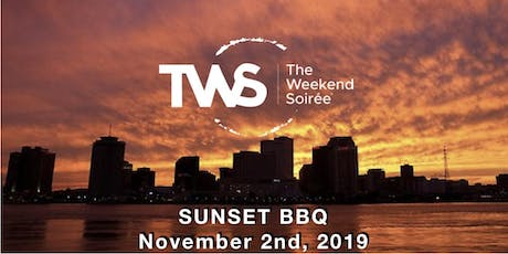 The Weekend Soiree's Bedlam in the Big Easy - Sunset BBQ tickets