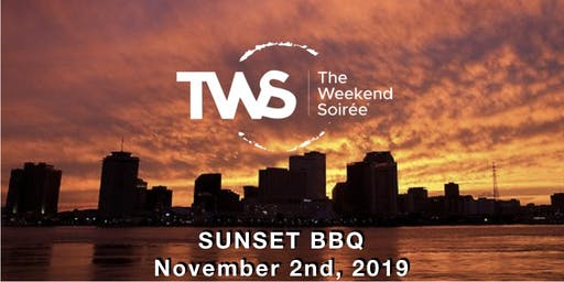 The Weekend Soiree's Bedlam in the Big Easy - Sunset BBQ