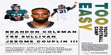 Too Easy 6th Annual Youth Football Camp**FREE** tickets