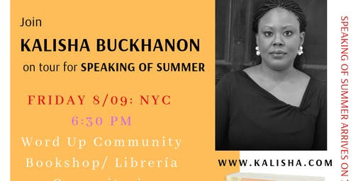 Word Up -- Book Reading and Signing with Kalisha Buckhanon for Speaking of