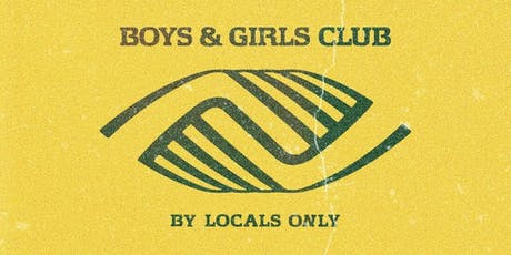 BOYS N GIRLS CLUB tickets