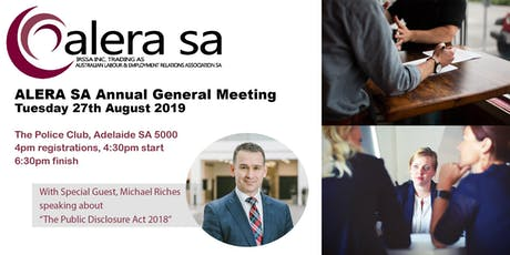 """ALERA SA - AGM, Tuesday 27th August 2019 - Special guest Michael Riches speaking about """"The Public Interest Disclosure Act 2018"""" tickets"""