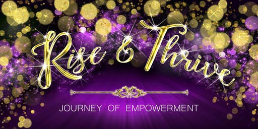 "Rise & Thrive ""Journey of Empowerment"""