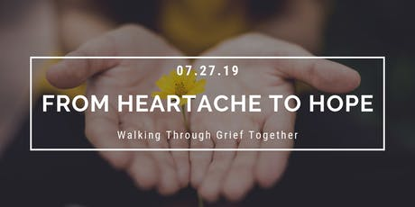 From Heartache to Hope: Walking Through Grief Together tickets