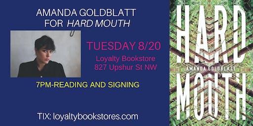 Amanda Goldblatt presents her novel Hard Mouth at Loyalty Bookstore