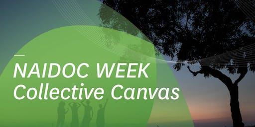 Naidoc Week - Art Collective Canvas Workshop