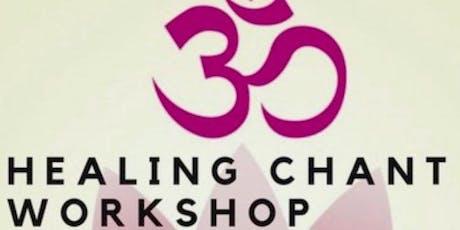 Healing Chant Workshop tickets