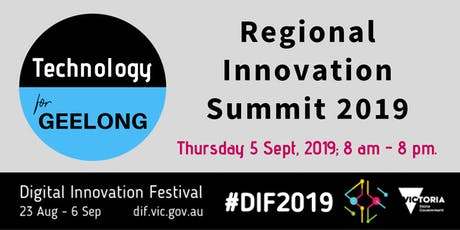 Technology for Geelong Regional Innovation Summit tickets