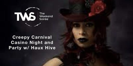 The Weekend Soiree's Bedlam in the Big Easy - Creepy Carnival Casino Night with Haux Hive
