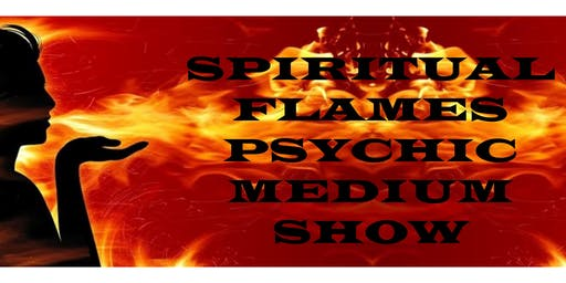 Spiritual Flames Psychic Medium Show