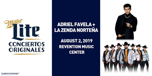 Miller Lite presents La Zenda Norteña + Adriel Favela - Aug 2, 2019 - Houston, TX