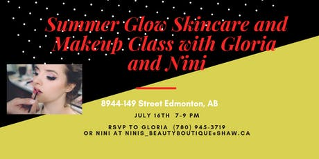 Summer Glow Skincare and Makeup Class with Gloria and Nini  tickets